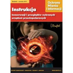Ochrona Mienia i Informacji 6/2011 + Instrukcja konserwacji i przeglądów wybranych urządzień przeciwpożarowych